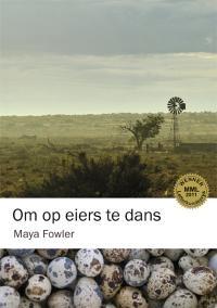 Maya Fowler: Om op eiers te dans