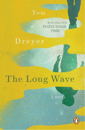The Long Wave by Tom Dreyer