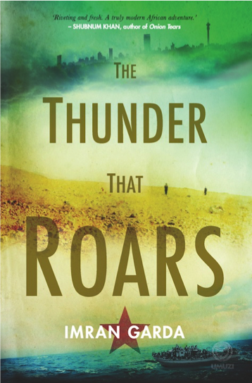 The Thunder That Roars by Imran Garda